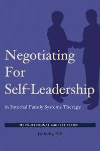 Negotiating for Self-Leadership in Internal Family Systems Therapy