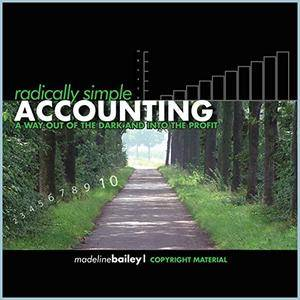 Radically Simple Accounting: A Way out of the Dark and Into the Profit (Audiobook)
