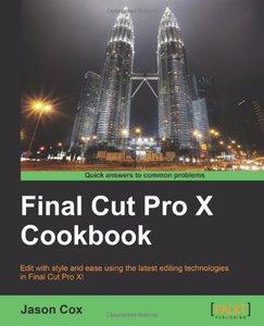Final Cut Pro X Cookbook (repost)