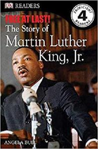 DK Readers L4: Free At Last: The Story of Martin Luther King, Jr.