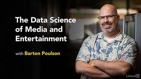 Lynda - The Data Science of Media and Entertainment with Barton Poulson