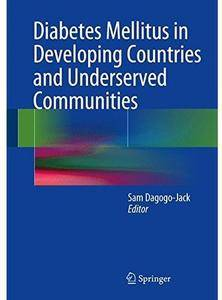Diabetes Mellitus in Developing Countries and Underserved Communities [Repost]