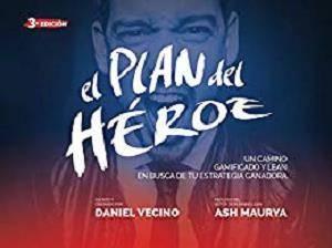 El Plan del Héroe: Un camino gamificado y lean en busca de tu estrategia ganadora