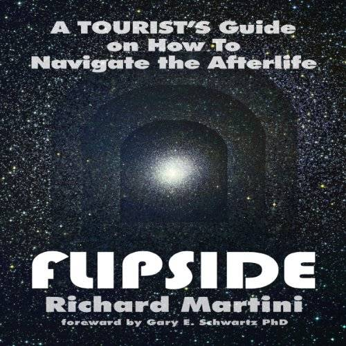 Flipside: A Tourist's Guide on How to Navigate the Afterlife [Audiobook]