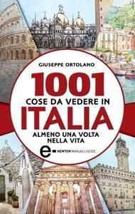 Giuseppe Ortolano – 1001 cose da vedere in Italia almeno una volta nella vita (2014)