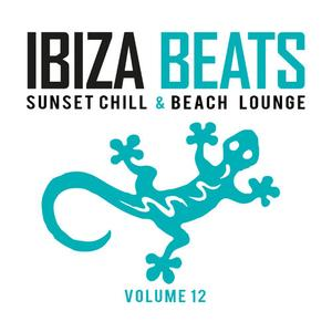 VA - Ibiza Beats Vol.12 (Sunset Chill & Beach Lounge) (2019)