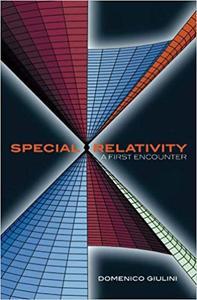 Special Relativity: A First Encounter: 100 Years since Einstein