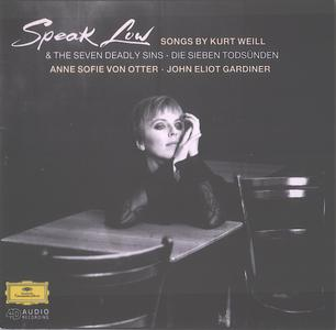 Kurt Weill - Speak Low: Songs & The Seven Deadly Sins - Anne Sofie von Otter (1994) {Deutsche Grammophon 439 894-2}