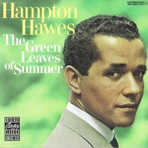Hampton Hawes - The Green Leaves Of Summer (1964) {Contemporary OJCCD-476-2 rel 1990}