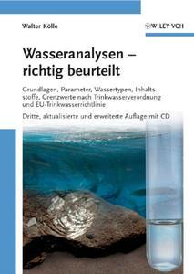 Wasseranalysen - Richtig Beurteilt: Grundlagen, Parameter, Wassertypen, Inhaltsstoffe, (Repost)
