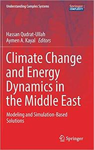 Climate Change and Energy Dynamics in the Middle East: Modeling and Simulation-Based Solutions