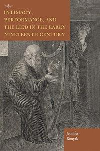 Intimacy, Performance, and the Lied in the Early Nineteenth Century
