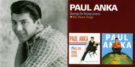 Paul Anka - Songs For Young Lovers & My Heart Sings (2013)