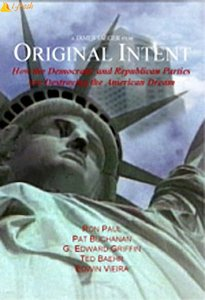 Original Intent - The American Constitution