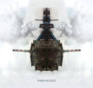 Phish - Big Boat (2016)