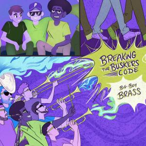Big Boy Brass - Breaking the Busker's Code (2019)