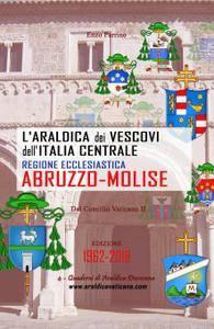 L'araldica dei Vescovi dell'Italia Centrale – Regione Ecclesiastica Abruzzo-Molise –