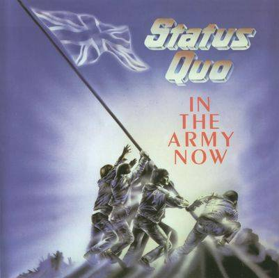 Status Quo - In The Army Now (1986) (Bonus Tracks)