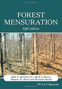 Forest Mensuration, Fifth Edition