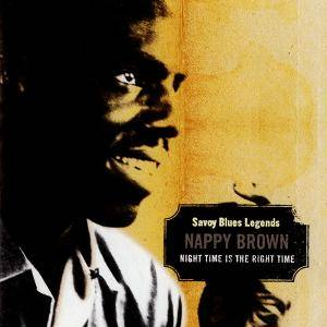 Nappy Brown - Night Time Is The Right Time (2002) 2CD