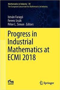 Progress in Industrial Mathematics at ECMI 2018