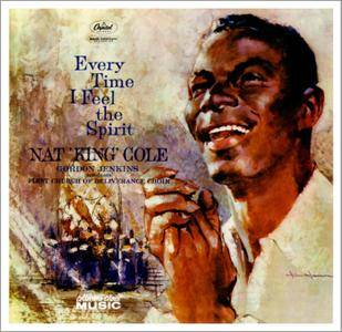 Nat King Cole - Every Time I Feel The Spirit (1959) Expanded Remastered 2007