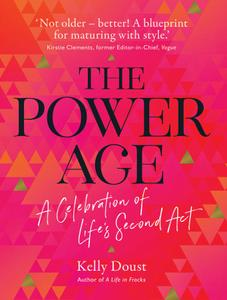 The Power Age A celebration of life's second act