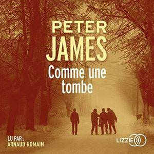 """Peter James, """"Comme une tombe"""""""