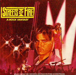 VA - Streets of Fire: Music From The Original Motion Picture Soundtrack (1984) [Re-Up]