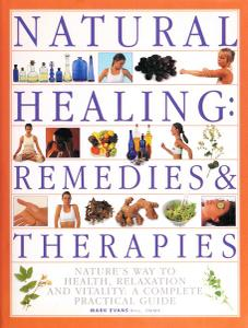 Natural Healing: Remedies & Therapies