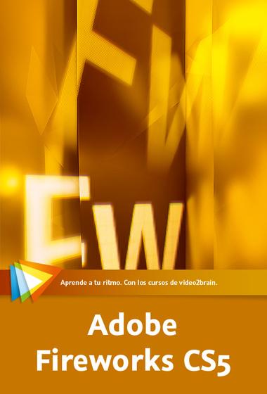 Video2Brain - Adobe Fireworks CS5 - Curso online integral