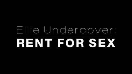 BBC - Ellie Undercover: Rent for Sex (2018)