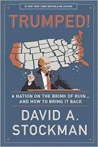 Trumped! A Nation on the Brink of Ruin... And How to Bring It Back (Repost)