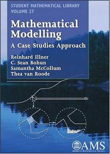 Mathematical Modelling: A case studies approach