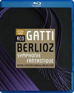 Daniele Gatti, Royal Concertgebouw Orchestra - Berlioz: Symphonie Fantastique (2016) [Blu-Ray]