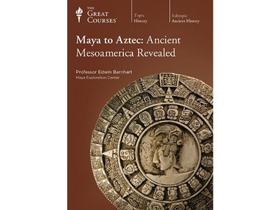 Maya to Aztec - Ancient Mesoamerica Revealed [Repost]