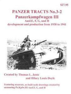 Panzerkampfwagen III Ausf.E, F, G, und H development and production from 1938 to 1941 (Panzer Tracts No.3-2) (Repost)