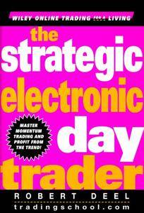 The Strategic Electronic Day Trader (Repost)