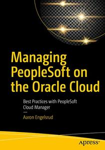 Managing PeopleSoft on the Oracle Cloud: Best Practices with PeopleSoft Cloud Manager (repost)