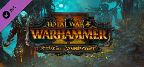 Total War: WARHAMMER II - Curse of the Vampire Coast (2018)