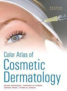 Color Atlas of Cosmetic Dermatology, Second Edition (Repost)