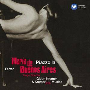 Kremerata Musica; Gidon Kremer - Astor Piazzolla: Maria de Buenos Aires (1998) Reissue 2018, 2CDs