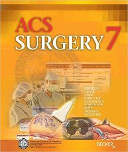 Acs Surgery: Principles and Practice (7th Edition)
