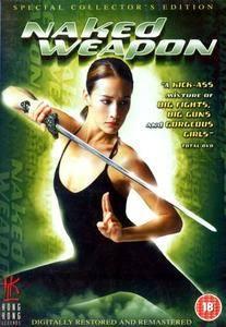 Naked Weapon (2002) Chek law dak gung