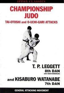 Championship Judo: Tai-Otoshi and O-Uchi-Gari Attacks (Ippon Classics) (Repost)