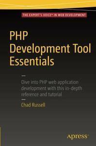 PHP Development Tool Essentials  (repost)