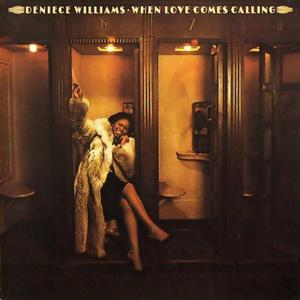 Deniece Williams - When Love Comes Calling (1979) [2010, Remastered & Expanded Edition]
