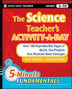 The Science Teacher's Activity-A-Day, Grades 5-10