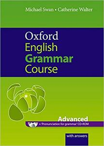 Oxford English Grammar Course: Advanced: A Grammar Practice Book for Advanced Students of English