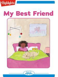 «My Best Friend» by Nancy K. Wallace